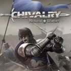 Chivalry Medieval Warfare Free Download