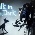 A walk in the Dark Free Download