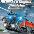 Airport Firefighter Simulator Free Download