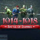 Battle of Empires 1914 1918 PC Game Free Download