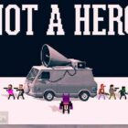 Not a Hero PC Game Free Download