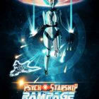 Psycho Starship Rampage Free Download