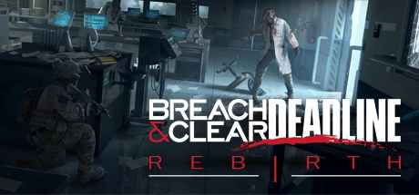 Breach and Clear Deadline Rebirth Free Download