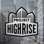 Project Highrise PC Game 2016 Free Download