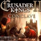 Crusader Kings II Conclave Free Download