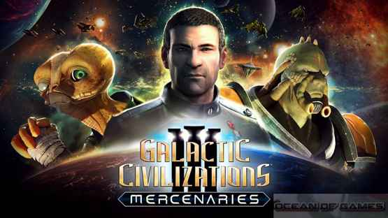 Galactic Civilizations III Mercenaries Free Download