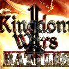 Kingdom Wars 2 Battles Free Download