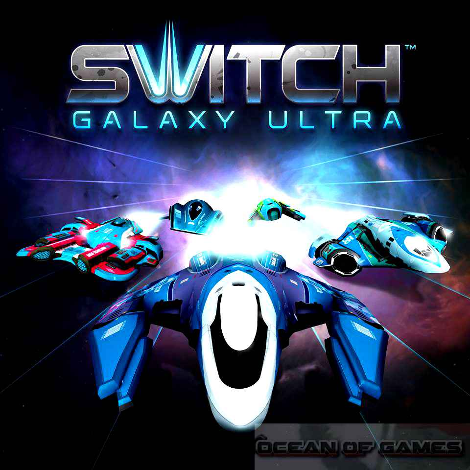 Switch Galaxy Ultra Free Download