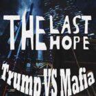 The Last Hope Trump vs Mafia Free Download
