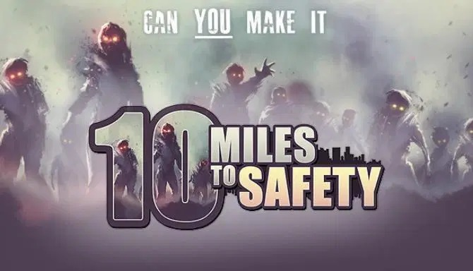 10 Miles To Safety Early Access Free Download