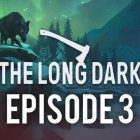 The Long Dark Wintermute Episode 3 PLAZA Free Download