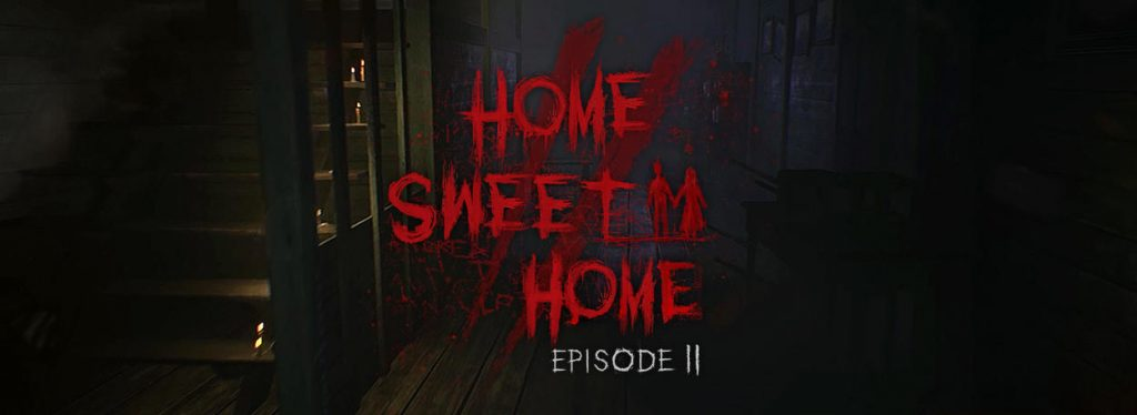 Home Sweet Home Episode 2 Part 2 PLAZA Free Download