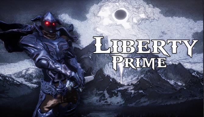 Liberty Prime CODEX Free Download