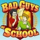 Bad Guys at School Free Download