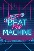 Beat The Machine Free Download