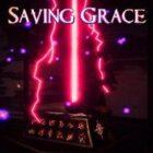 Saving Grace Free Download