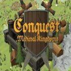 Conquest Medieval Kingdoms REPACK Free Download